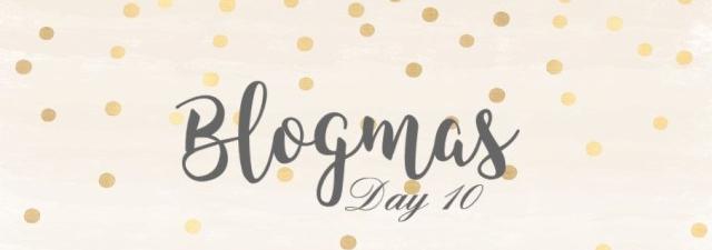 blogmas-day-10-2