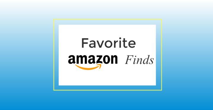 My Favorite AmazonFinds!